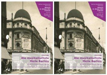 Die musikalischste Meile Berlins Die musikalischste Meile Berlins