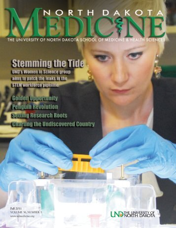 Fall 2011 VOLUME 36, NUMBER 3 - North Dakota Medicine
