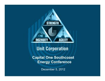 Capital One Southcoast Energy Conference - Unit Corporation