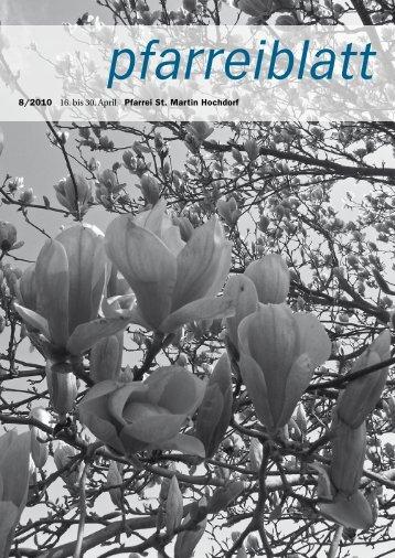 8/2010 16. bis 30. April Pfarrei St. Martin Hochdorf - Pfarrei Hochdorf