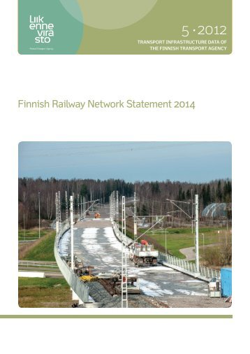 Finnish Railway Network Statement 2014 - Liikennevirasto