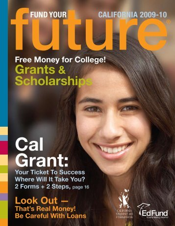 Cal Grant: - CSAC California Student Aid Commission - State of ...