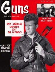 GUNS Magazine April 1957