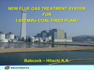 NEW FLUE GAS TREATMENT SYSTEM FOR 1,050 MWe COAL ...