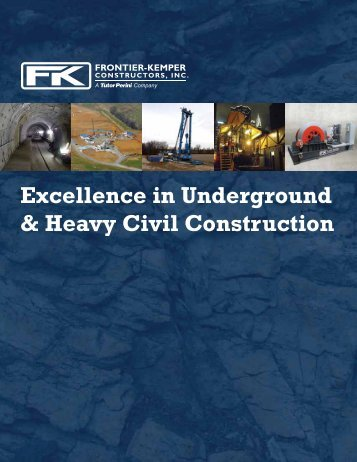 Excellence in Underground & Heavy Civil Construction - Frontier ...