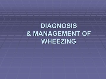 Diagnosis & Management of Wheezing - The Lung Center