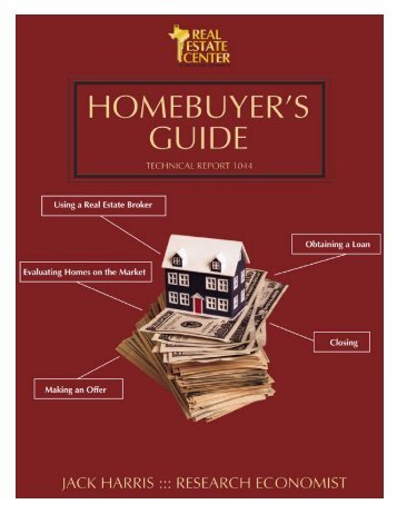 Homebuyer's Guide - Real Estate Center - Texas A&M University