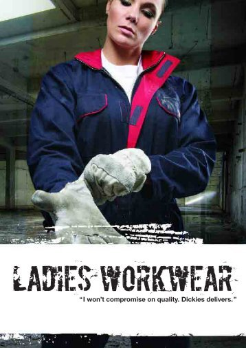 """""""I won't compromise on quality. Dickies delivers."""" - Howarth Timber"""