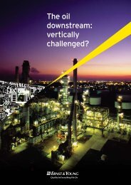 The oil downstream: vertically challenged? - Ernst & Young