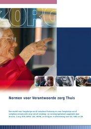 Normen voor verantwoorde zorg thuis (juni, 2006) - Agora landelijk ...