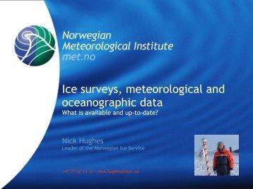 Ice surveys, meteorological and oceanographic data - Arctic Forum ...