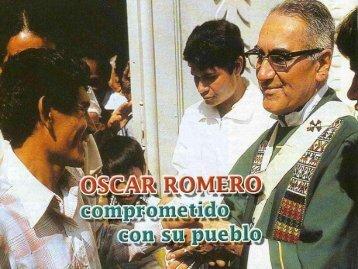 Óscar Romero, comprometido con su pueblo