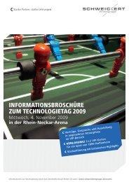 informationsbroschüre zum technologietag 2009 - Schweickert ...