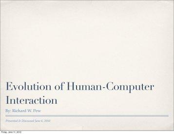 Evolution of Human-Computer Interaction - Virtual Reality ...