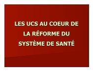 (UCS) au coeur de la réforme du secteur de la santé