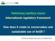 Veterinary/sanitary issues International regulatory framework How ...