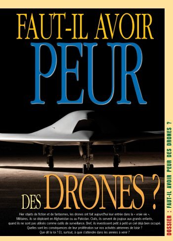 DOSSIER : FAUT-IL AVOIR PEUR DES DRONES ?