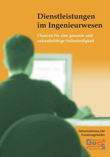Dienstleistungen im Ingenieurwesen - Gesund und sicher starten