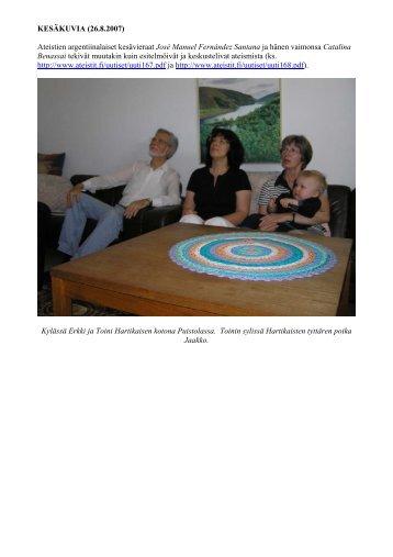 KESÄKUVIA (26.8.2007) - Pääkaupunkiseudun ateistit ry