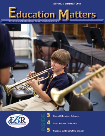 Education atters Education atters - EBRPSS News - East Baton ...