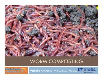 Worm Composting Presentation - Manatee County Extension Office