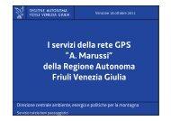 """I servizi della rete GPS """"A. Marussi"""" della Regione Autonoma ... - Ogs"""