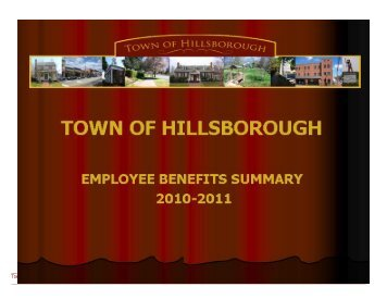 town of hillsborough employee benefits summary 2010-11