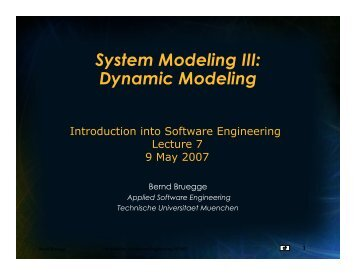 Dynamic Modeling - Chair for Applied Software Engineering