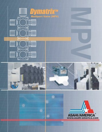 Multiport Valve (MPV) - ASAHI/America,Inc.
