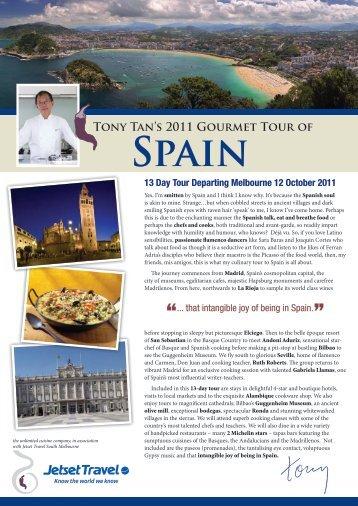 TONy TAN'S 2011 GOURMEt TOUR OF SPAiN