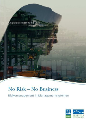 """No Risk - No Business"" - Risikomanagement in ..."
