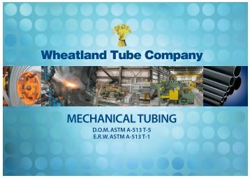 MECHANICAL TUBING - Wheatland Tube