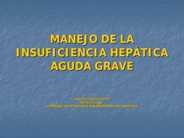 MANEJO DE LA INSUFICIENCIA HEPÁTICA AGUDA GRAVE