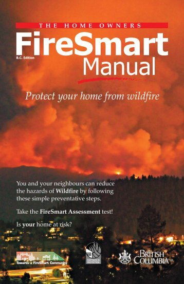 FireSmart Home Owners Manual - Wildfire Management Branch