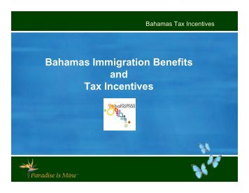 Tax and Immigration Incentives - Paradise Is Mine