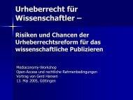 Urheberrecht für Wissenschaftler – Risiken und Chancen der ...