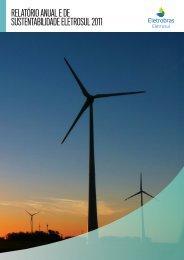 Relatório Anual e de Sustentabilidade Eletrosul 2011 (PDF 11,69 Mb)