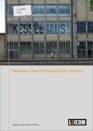 Kesselhaus_Center für Einkauf und Kino_Winterthur - Leicom AG