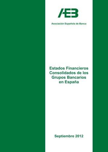 Estados Financieros Consolidados de los Grupos Bancarios en ...