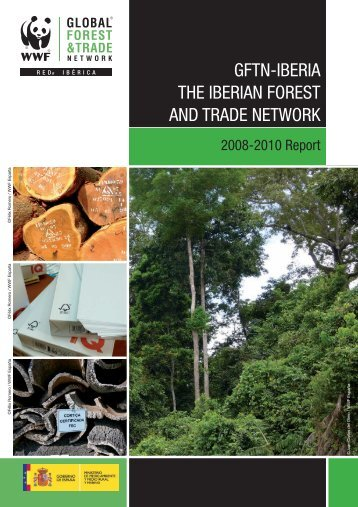 GFTN-Iberia. The Iberian Forest and Trade Network - WWF
