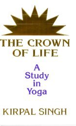 The Crown of Life - Kirpal Singh