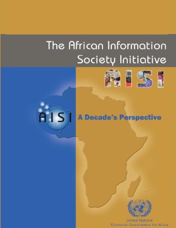 The African Information Society Initiative (AISI) - United Nations ...