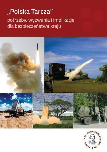 Polska Tarcza potrzeby wyzwania i implikacje dla bezpieczeństwa kraju