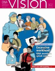 Excessive workload: - Ontario Nurses' Association