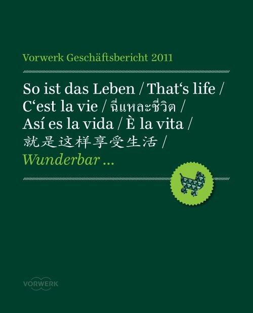 So ist das Leben /That's life / C'est la vie / Así es la vida / È la vita ...