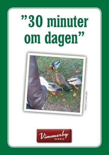 "30 minuter om dagen"" - Vimmerby Kommun"