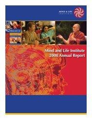 Mind and Life Institute 2008 Annual Report - Mind & Life Institute
