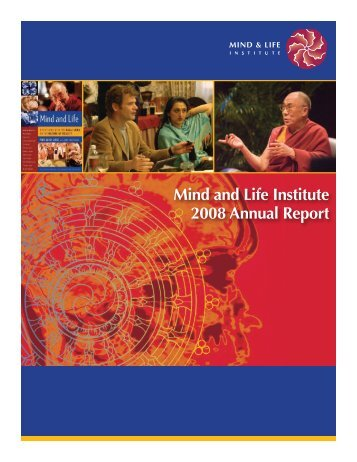 Mind and Life Institute 2008 Annual Report - Mind & Life Institute