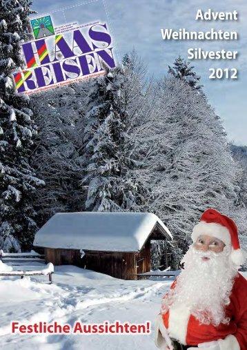 Advent Weihnachten Silvester 2012 Festliche ... - Haas Reisen