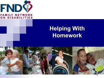 Helping With Homework - The Family Network on Disabilities of ...